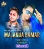 Majanua Hamar (Bhojpuri Bootleg Remix) DJ ABK Production X DJ DS