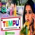 Tempu Ft Guddu Rangeela Remix By Dj Bablu Raj