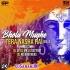 Bhole Mujhe Tera Nasha Hai (Remix) DJ SP X DJ MK X DJ Satyam X DJ RD