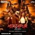 Mirzapur Theme - DJ Vaggy x Dj Somairah x Dj Hani