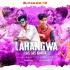 Lahangwa Las Las Karta Holi Remix DJ Vicky x DJ Vishal